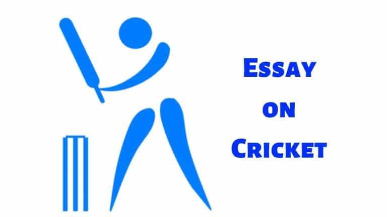 Essay on Cricketin English (क्रिकेट पर निबंध)