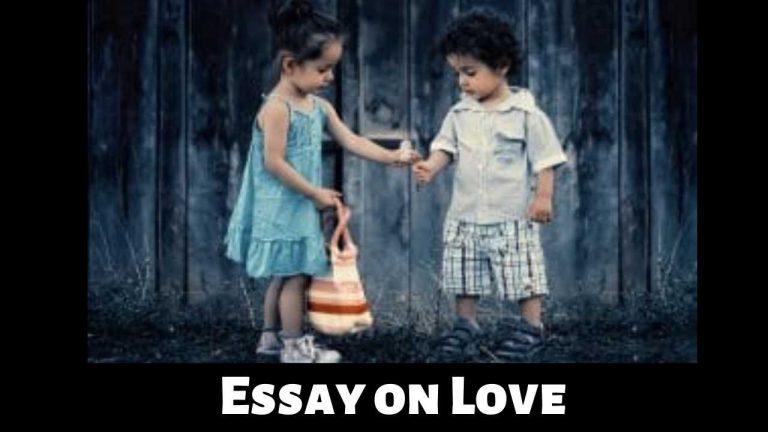 Essay on Lovein English (प्रेम पर निबंध)