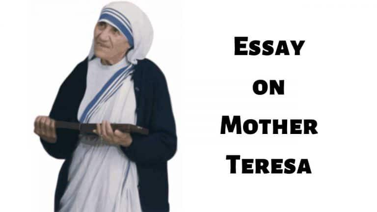 Essay on Mother Teresain English (मदर टेरेसा पर निबंध)