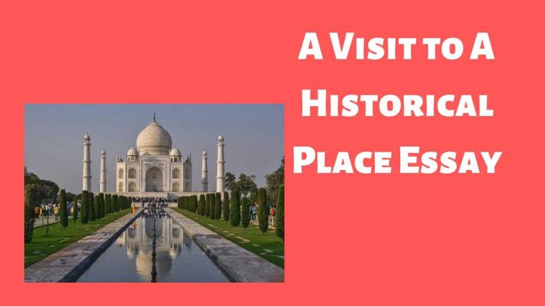 A Visit to A Historical Place Essay for Children & Students