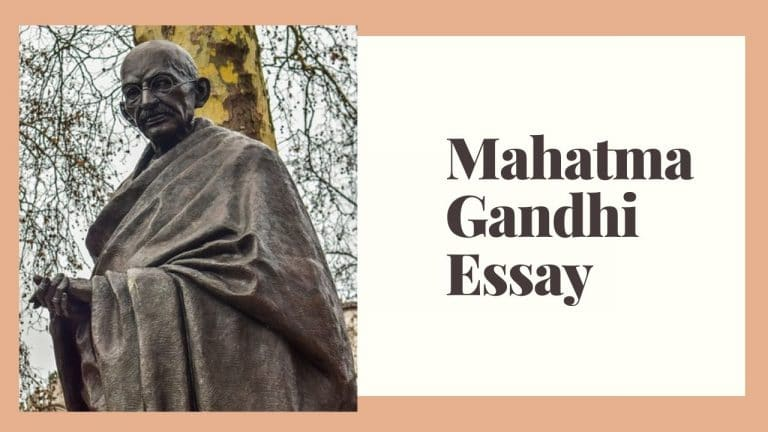 Mahatma Gandhi – Father of The Nation Essay in English