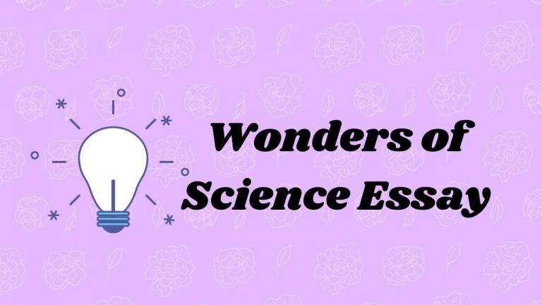 Wonders Of Science Essay in English